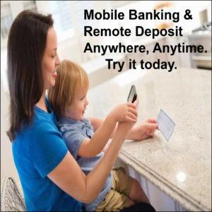 Mobile Banking & Remote Deposit